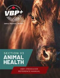 VBP+ Producer Reference Manual – Animal Health Section